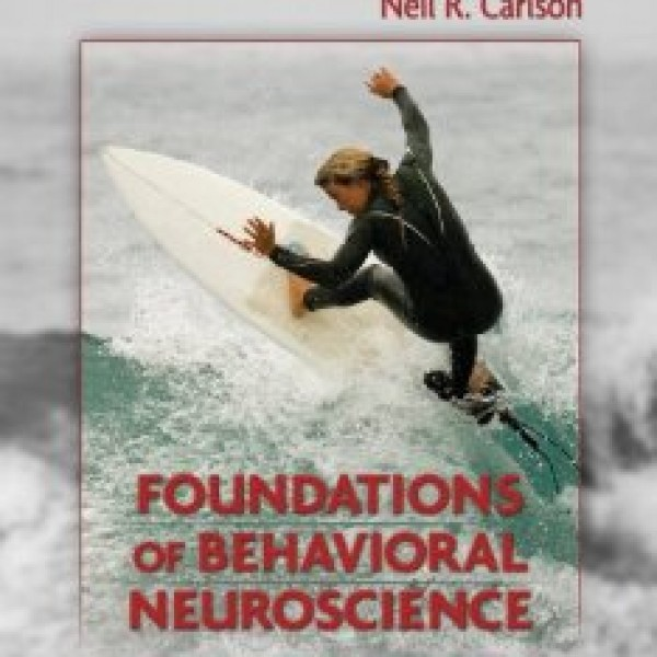 foundations of behavioral neuroscience pdf